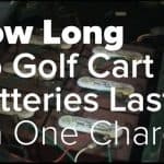 how long do golf cart batteries last on one charge